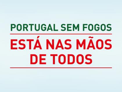 Portugal Sem Fogos está nas mãos de todos!
